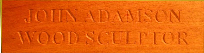 John Adamson - Wood Sculptor: Lettering03